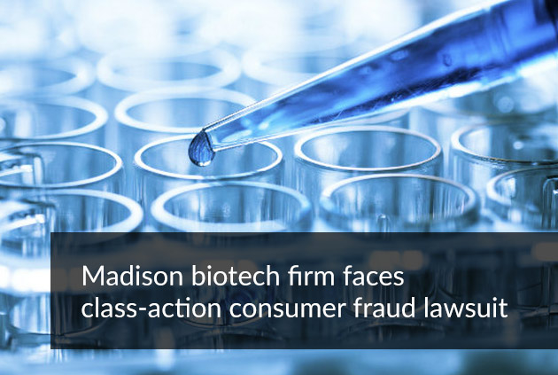Madison biotech firm faces class-action consumer fraud lawsuit