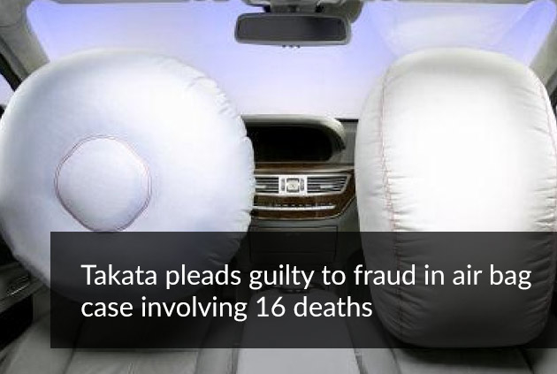 Takata pleads guilty to fraud in air bag case involving 16 deaths