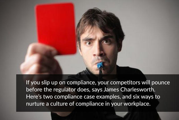 Six ways to build a robust culture of compliance