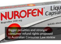 Bigger penalties and stronger consumer refund rights proposed in Australian Consumer Law review