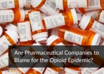 Are Pharmaceutical Companies to Blame for the Opioid Epidemic?